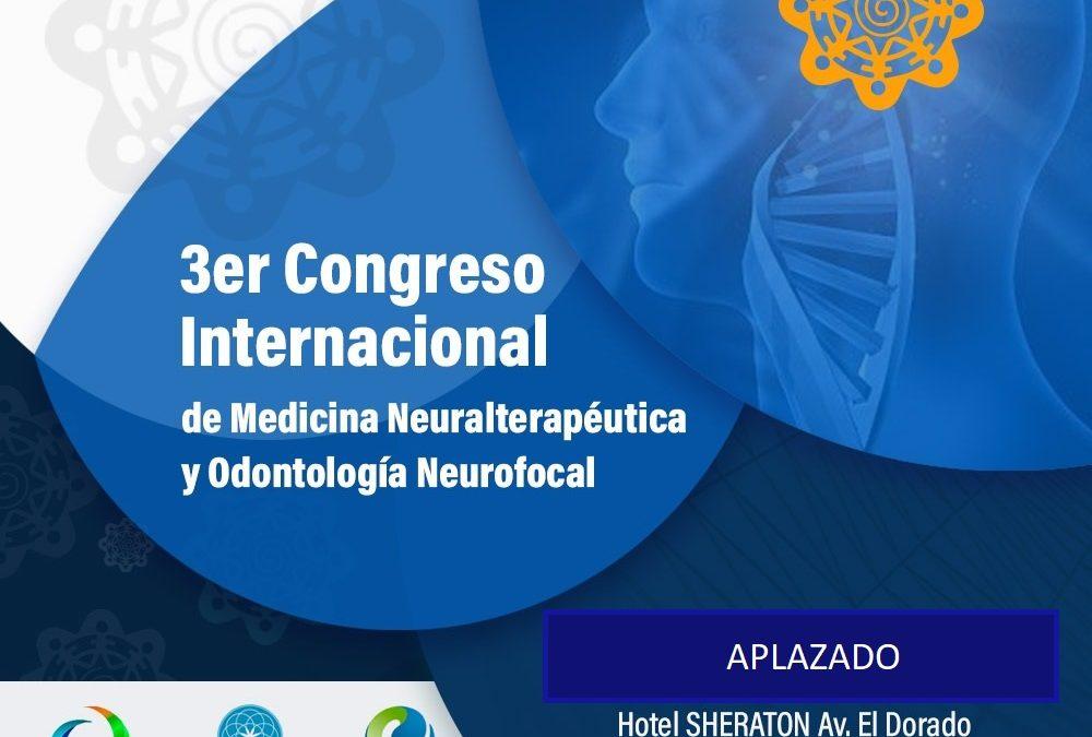 3er Congreso Internacional de Medicina Neuralterapéutica y Odontología Neurofocal